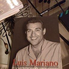 Libros: LUIS MARIANO Y EN IRUN NACIO UN PRINCIPE. Lote 134446155