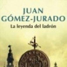 Libros: LA LEYENDA DEL LADRÓN. Lote 135011787