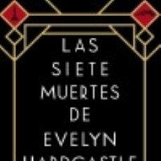 Libros: LAS SIETE MUERTES DE EVELYN HARDCASTLE. Lote 135118127