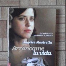 Livres: ÁNGELES MASTRETTA - ARRÁNCAME LA VIDA. Lote 138104678