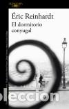 EL DORMITORIO CONYUGAL (Libros Nuevos - Narrativa - Literatura Española)