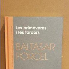 Libros: LES PRIMAVERES I LES TARDORS / BALTASAR PORCEL / NARRATIVA CATALANA / 12. Lote 140417754