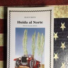 Libros: HUIDA AL NORTE. Lote 140555188