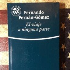 Libros: EL VIAJE A NINGUNA PARTE. Lote 142107014