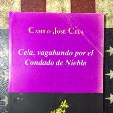 Libros: CELA, VAGABUNDO POR EL CONDADO DE NIEBLA. Lote 142274433