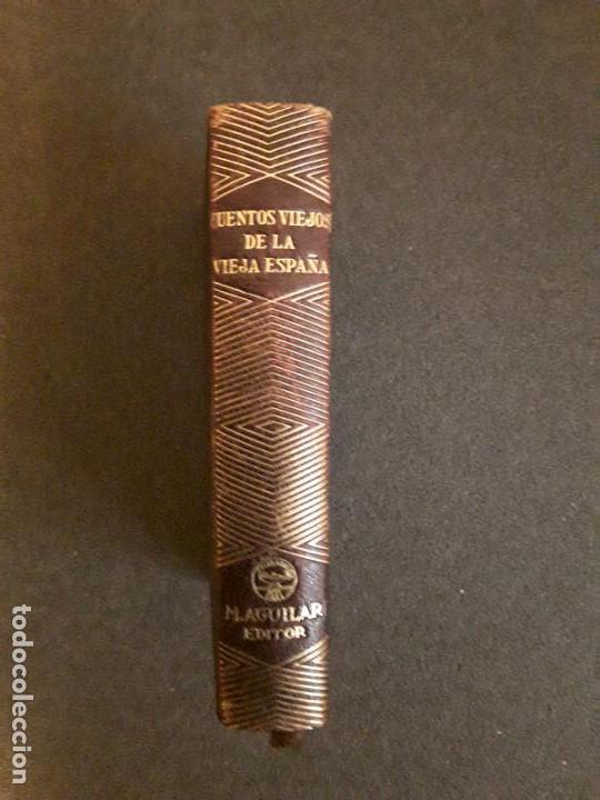 Libros: Cuentos Viejos de la Vieja España. Cuentos recogidos de la literatura española desde sus principios. - Foto 2 - 206883047