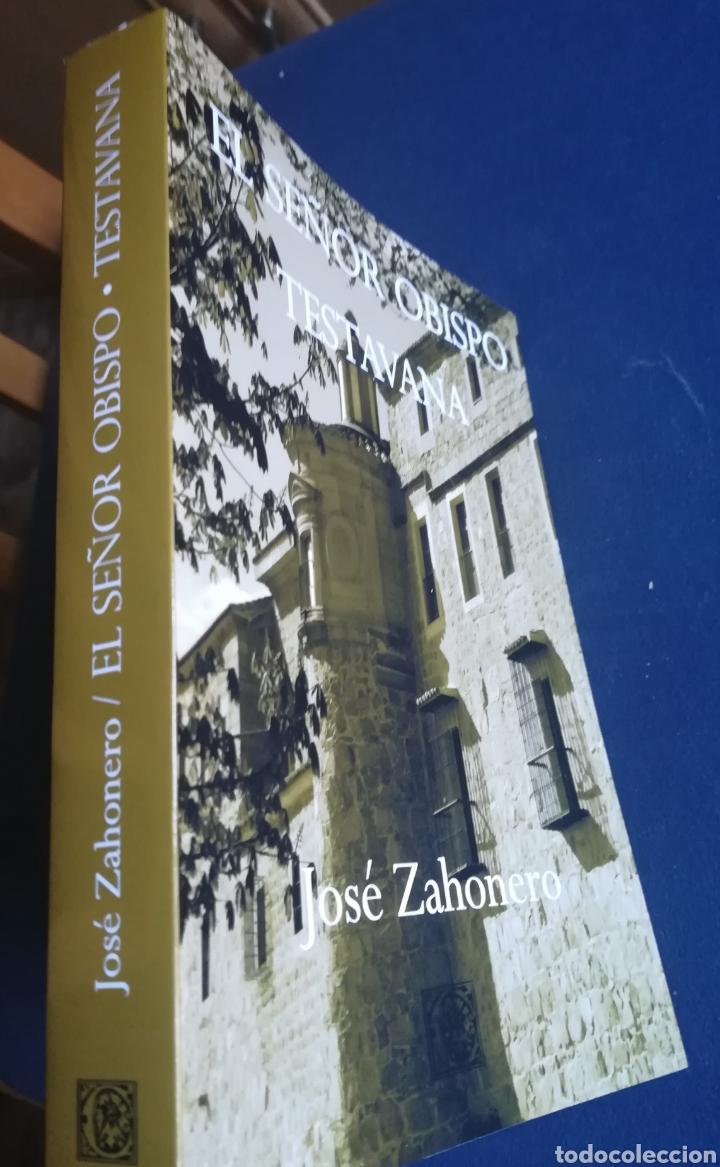 EL SEÑOR OBISPO TESTAVANA JOSÉ ZAHONERO. CALDEANDRIN, ÁVILA, 2013 (Libros Nuevos - Narrativa - Literatura Española)
