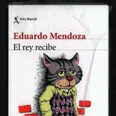 Libros: EDUARDO MENDOZA EL REY RECIBE SEÍX BARRAL 2018 1ª EDICIÓN COL BIBLIOTECA BREVE CRUMB PLASTIFICADO. Lote 146912718