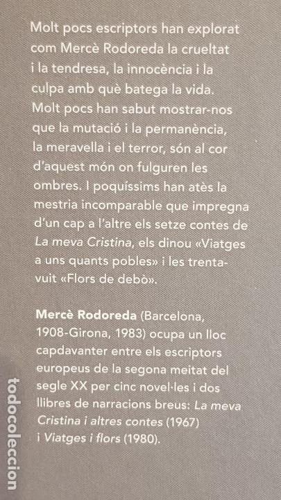 Libros: LA MEVA CRISTINA I ALTRES CONTES. VIATGES I FLORS / MERCÈ RODOREDA / NARRATIVA CATALANA / 06. - Foto 2 - 173558842