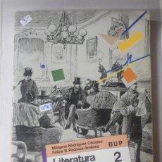Libros: LITERATURA ESPAÑOLA Nº2 BUP. Lote 152850626