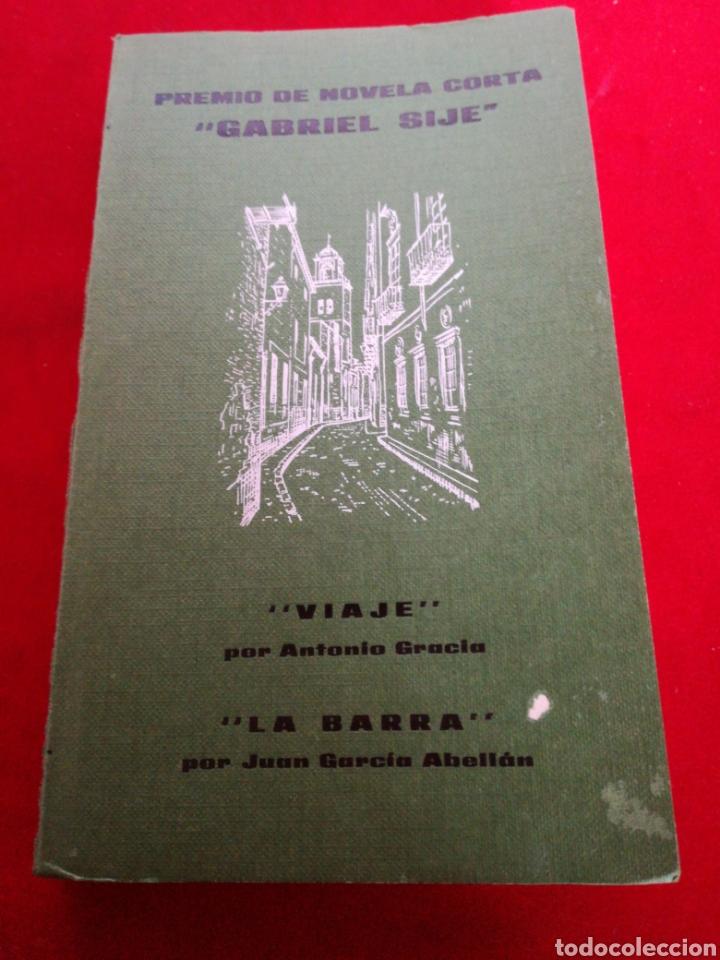 CUARTO CONCURSO NOVELA CORTA GABRIEL SIJÉ ORIHUELA Y LA BARRA (Libros Nuevos - Narrativa - Literatura Española)