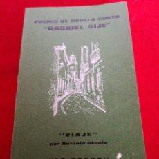 Libros: CUARTO CONCURSO NOVELA CORTA GABRIEL SIJÉ ORIHUELA Y LA BARRA. Lote 153693658