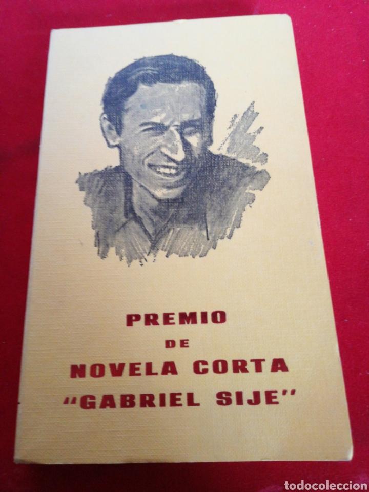 PRIMER CONCURSO DE NOVELA CORTA GABRIEL SIJÉ, ORIHUELA 1976 (Libros Nuevos - Narrativa - Literatura Española)