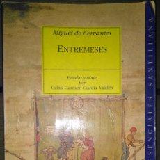 Libros: ENTREMESES (MIGUEL DE CERVANTES SAAVEDRA). Lote 154048190