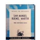 Libros: SAN MANUEL BUENO, MÁRTIR Y TRES HISTORIAS MÁS. UNAMUNO, MIGUEL DE. Lote 160988342