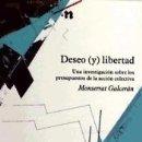 Libros: DESEO Y LIBERTAD. Lote 161273732