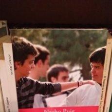 Libros: DOS AMIGOS PARA SIEMPRE. NACHO PUIG.. Lote 165066009
