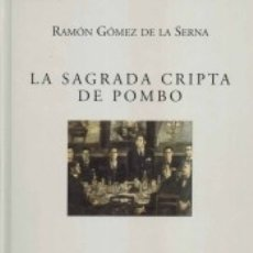 Libros: SAGRADA CRIPTA DEL POMBO. Lote 165164834