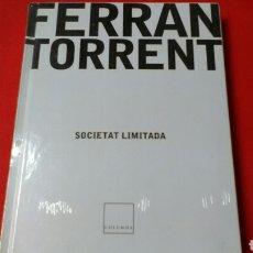 Libros: SOCIETAT LIMITADA . FERRAN TORRENT ED.CO!UMNA. Lote 165974525