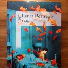 Libros: DELIRIO - RESTREPO, LAURA. Lote 167587980