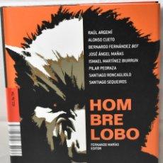 Libros: EL HOMBRE LOBO, EDITOR FERNANDO MARÍAS. Lote 168949996