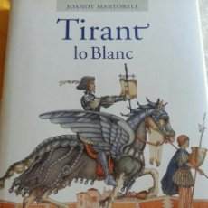 Libros: TIRANT LO BLANC. VERSIÒ DE JOSEP PALOMERO. AJUNTAMENT DE BENICULL. NUEVO. Lote 169187926