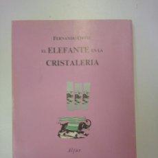 Libros: EL ELEFANTE EN LA CRISTALERÍA - ORTIZ, FERNANDO. Lote 169936564
