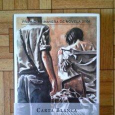 Libros: LORENZO SILVA - CARTA BLANCA. Lote 171574164