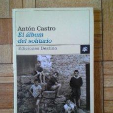 Libros: ANTÓN CASTRO - EL ÁLBUM DEL SOLITARIO. Lote 172604273