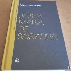 Libros: VIDA PRIVADA / JOSEP MARIA DE SAGARRA / NARRATIVA CATALANA / 1. Lote 172938913