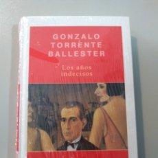 Libros: LOS AÑOS INDECISOS. GONZALO TORRENTE BALLESTER. Lote 173116480
