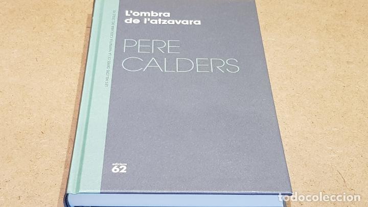 L'OMBRA DE L'ATZAVARA / PERE CALDERS / NARRATIVA CATALANA / 07 (Libros Nuevos - Narrativa - Literatura Española)
