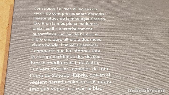 Libros: LES ROQUES I EL MAR, EL BLAU / SALVADOR ESPRIU / NARRATIVA CATALANA / 09 - Foto 2 - 173664593