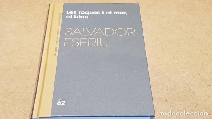 LES ROQUES I EL MAR, EL BLAU / SALVADOR ESPRIU / NARRATIVA CATALANA / 09 (Libros Nuevos - Narrativa - Literatura Española)