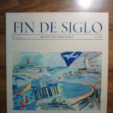Libros: FIN DE SIGLO. REVISTA DE LITERATURA. NÚMS. 9 Y 10. Lote 175113522