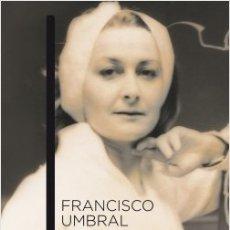 Libros: CARTA A MI MUJER.- FRANCISCO UMBRAL. Lote 175213945