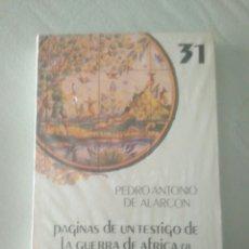 Libros: PÁGINAS DE UN TESTIGO DE LA GUERRA DE ÁFRICA (2).31. NUEVO PRECINTADO BIBLIOTECA CULTURA ANDALUZA. Lote 175762342