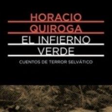Libros: EL INFIERNO VERDE. Lote 177191262