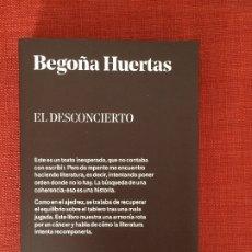 Libros: EL DESCONCIERTO – BEGOÑA HUERTAS. Lote 177294480