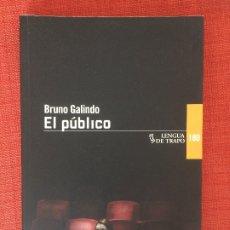 Libros: EL PÚBLICO – BRUNO GALIDO. Lote 177295189