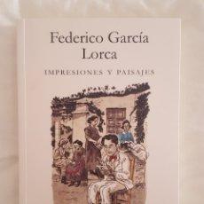 Libros: LIBRO / FEDERICO GARCIA LORCA / IMPRESIONES Y PAISAJES 2018. Lote 179186225