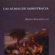Libros: LAS ALMAS DE SAMOTRACIA. Lote 179240161