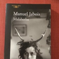 Libros: MALAHERBA – MANUEL JABOIS. Lote 179554133