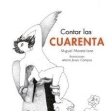 Libros: CONTAR LAS CUARENTA. Lote 180099261