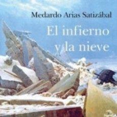 Libros: EL INFIERNO Y LA NIEVE. Lote 180120321