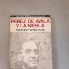Libros: PÉREZ DE AYALA Y LA NIEBLA. Lote 180176942