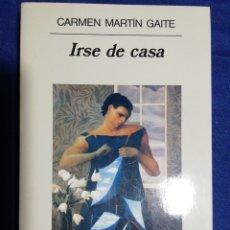 Libros: NUEVO. IRSE DE CASA. CARMEN MARTÍN GAITE. Lote 180179398