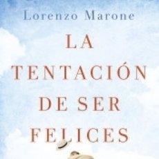Libros: LA TENTACIÓN DE SER FELICES. Lote 180281763