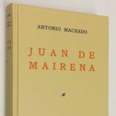 Libros: AÑO 2019 - ANTONIO MACHADO.- JUAN DE MAIRENA - EDICIÓN FACSÍMIL DE LA PUBLICADA EN 1936. Lote 194759185