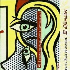 Libros: EL DIFAMADOR (ALFONSO RUIZ DE AGUIRRE) CALAMBUR 2006. Lote 181318802